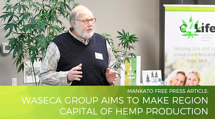 Waseca group aims to make region capital of hemp production