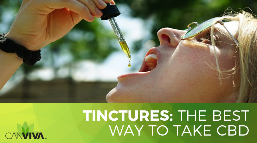 Tinctures: The Best Way To Take CBD