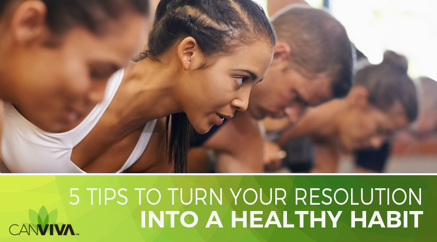 5 Tips To Turn Your Resolution Into A Healthy Habit