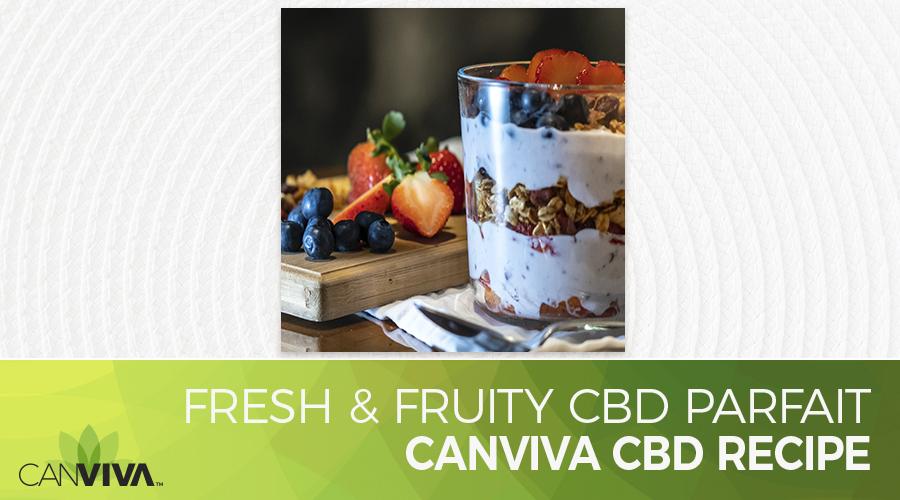 Fresh & Fruity CBD Parfait